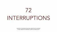 72 interruptions