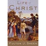 Fulton sheen life of christ