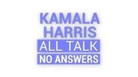 Kamala all talk