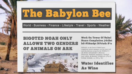 Babylon bee biblical times